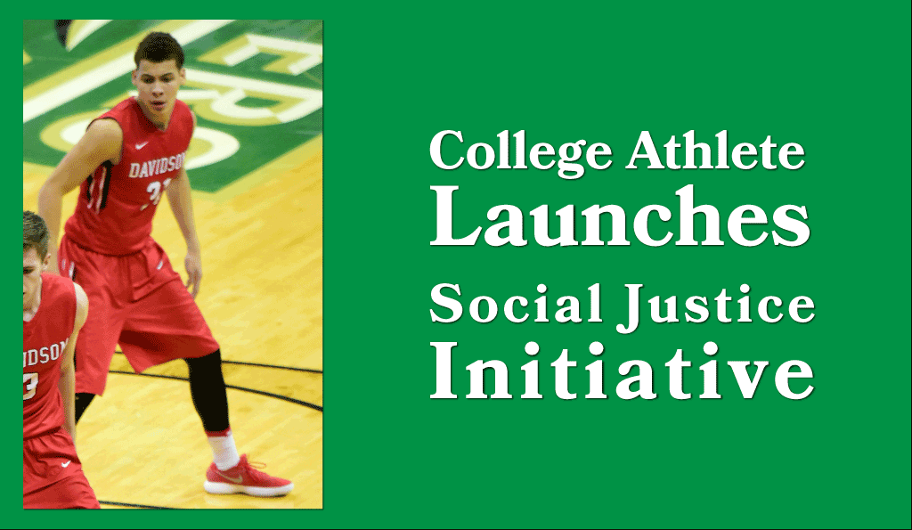 College Athlete Launches Social Justice Initiative